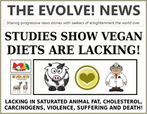 studies-show-vegan-diets-are-lacking-in-saturated-animal-fat-cholesterol-carcinogens-violence-suffering-and-death