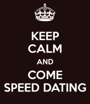 keep-calm-and-come-speed-dating